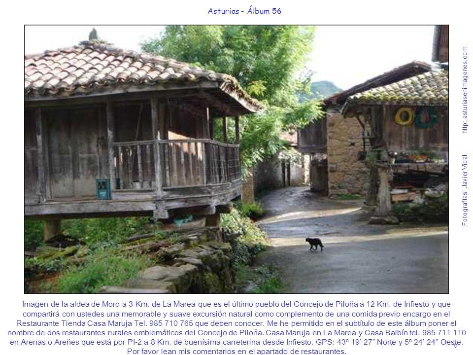 7 Asturias - Álbum 56 Fotografías: Javier Vidal http: asturiasenimagenes.com Vista de la aldea de Moro situada a 3 Km.