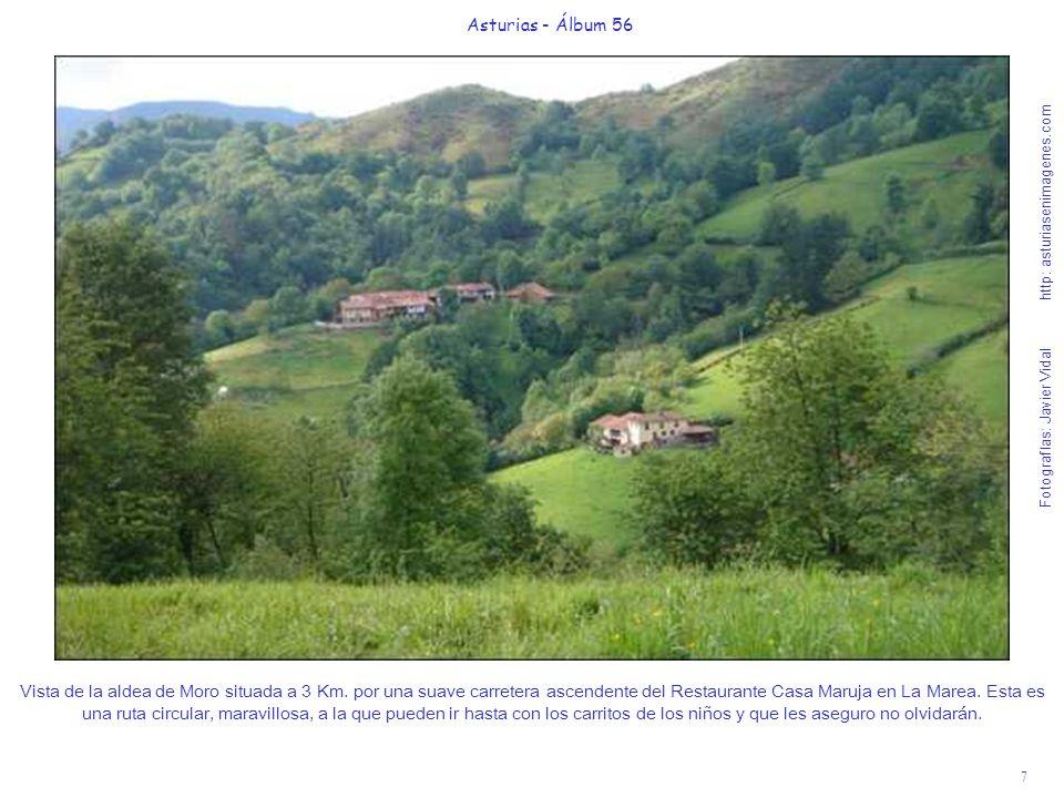 7 Asturias - Álbum 56 Fotografías: Javier Vidal http: asturiasenimagenes.com Vista de la aldea de Moro situada a 3 Km. por una suave carretera ascende