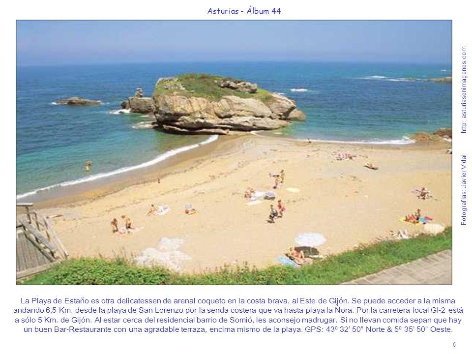 6 Asturias - Álbum 44 Fotografías: Javier Vidal http: asturiasenimagenes.com La Playa de Estaño es otra delicatessen de arenal coqueto en la costa bra