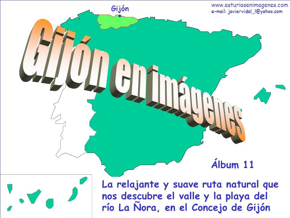 1 Gijón - Álbum 11 Gijón La relajante y suave ruta natural que nos descubre el valle y la playa del río La Ñora, en el Concejo de Gijón Álbum 11 www.a