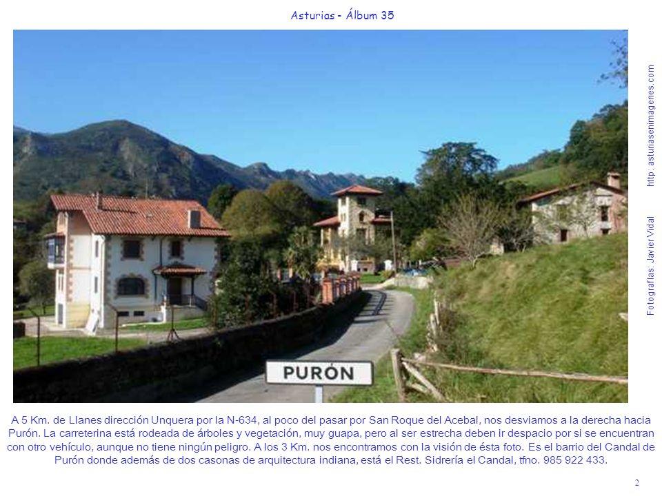2 Asturias - Álbum 35 Fotografías: Javier Vidal http: asturiasenimagenes.com A 5 Km. de Llanes dirección Unquera por la N-634, al poco del pasar por S