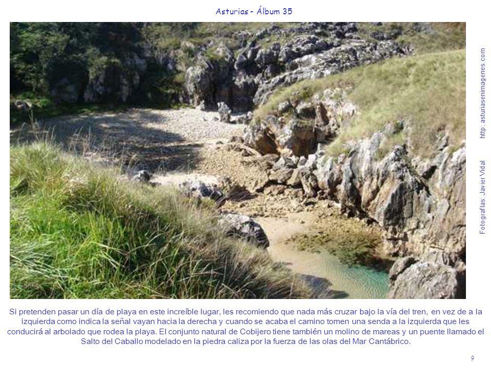 9 Asturias - Álbum 35 Fotografías: Javier Vidal http: asturiasenimagenes.com Si pretenden pasar un día de playa en este increíble lugar, les recomiend