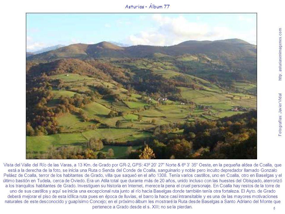 6 Asturias - Álbum 77 Fotografías: Javier Vidal http: asturiasenimagenes.com Vista del Valle del Río de las Varas, a 13 Km. de Grado por GR-2, GPS: 43