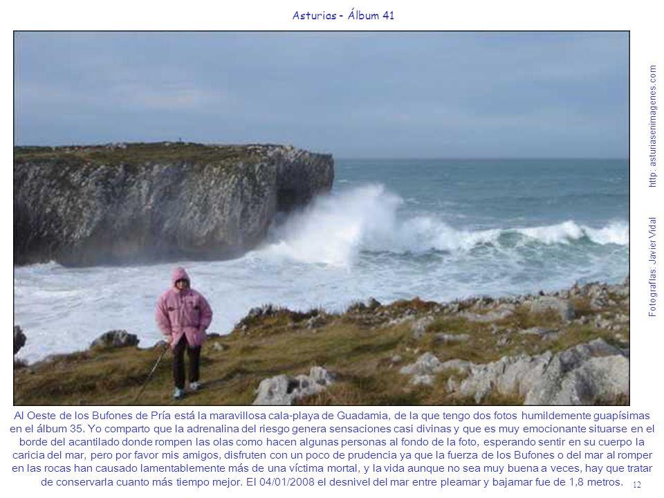 12 Asturias - Álbum 41 Fotografías: Javier Vidal http: asturiasenimagenes.com Al Oeste de los Bufones de Pría está la maravillosa cala-playa de Guadam