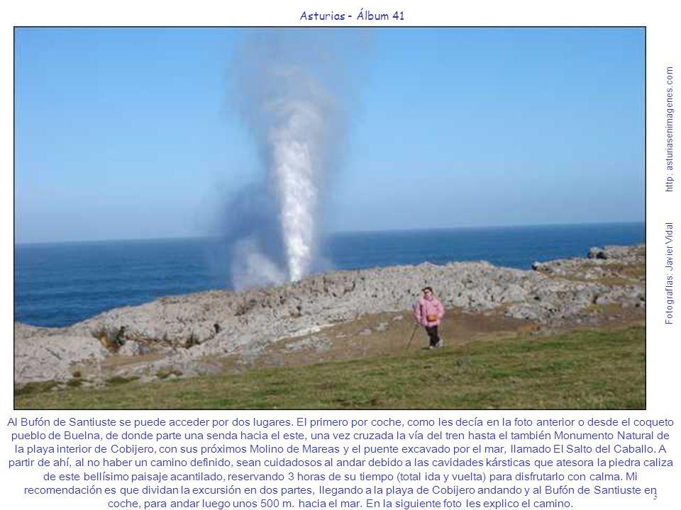4 Asturias - Álbum 41 Fotografías: Javier Vidal http: asturiasenimagenes.com Después de dejar su coche, en un gran espacio que hay a la derecha de la N-634 a 2,7 Km.