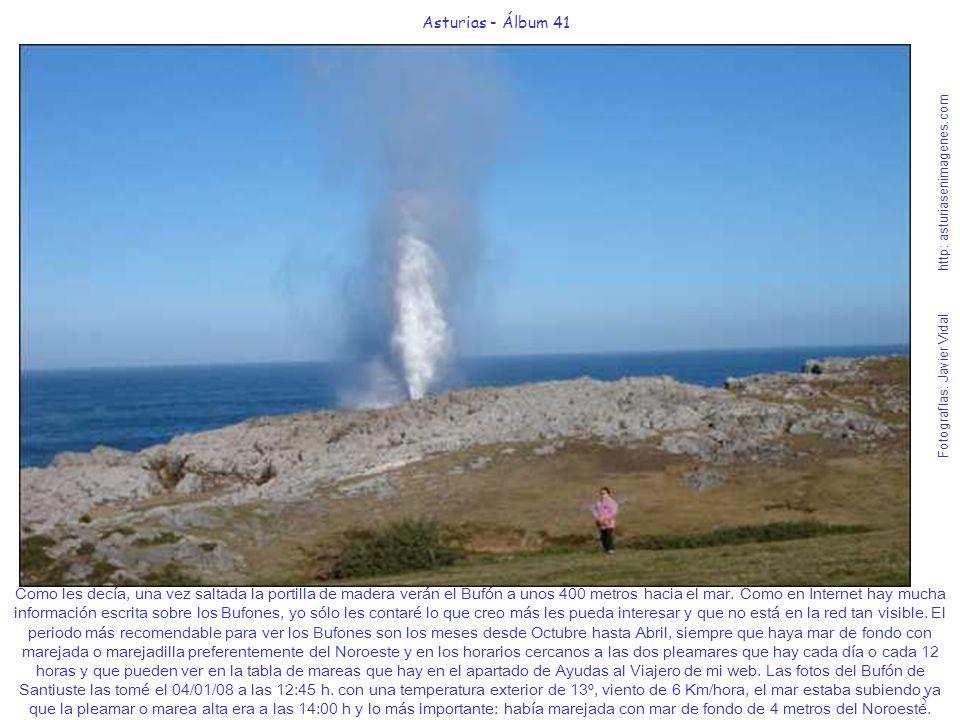 5 Asturias - Álbum 41 Fotografías: Javier Vidal http: asturiasenimagenes.com Como les decía, una vez saltada la portilla de madera verán el Bufón a un