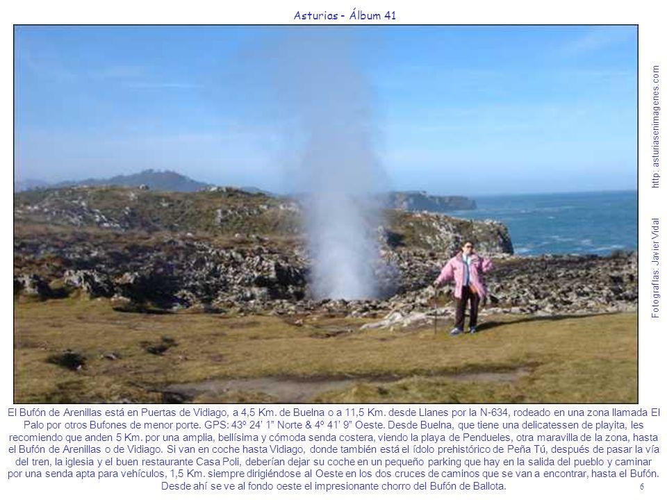6 Asturias - Álbum 41 Fotografías: Javier Vidal http: asturiasenimagenes.com El Bufón de Arenillas está en Puertas de Vidiago, a 4,5 Km. de Buelna o a