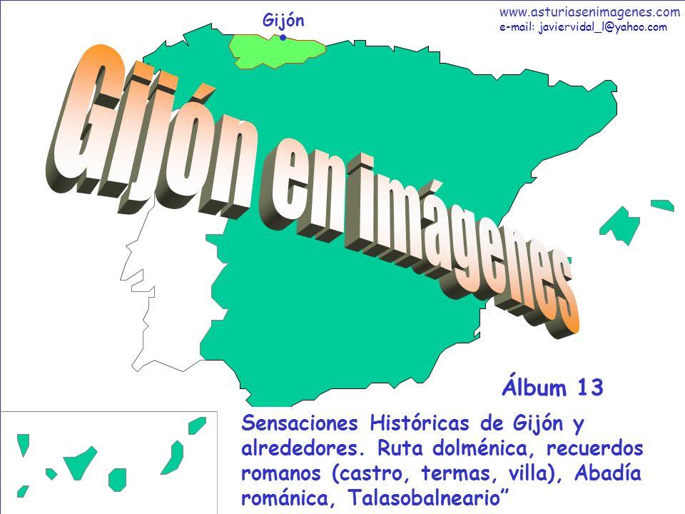 1 Gijón - Álbum 13 Gijón Sensaciones Históricas de Gijón y alrededores. Ruta dolménica, recuerdos romanos (castro, termas, villa), Abadía románica, Ta