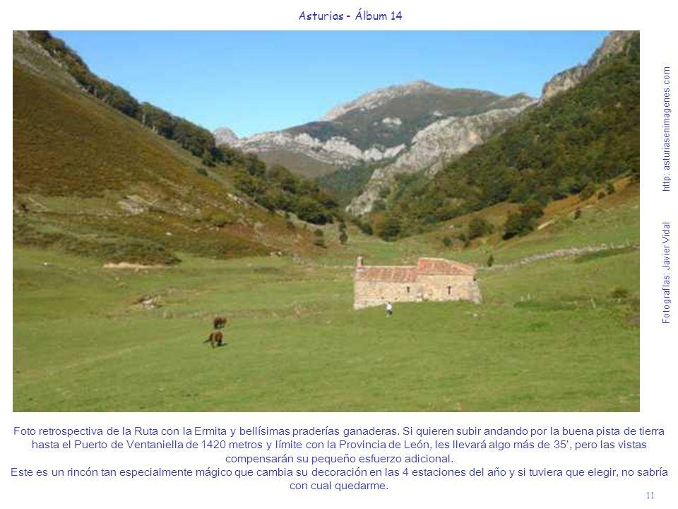 11 Asturias - Álbum 14 Fotografías: Javier Vidal http: asturiasenimagenes.com Foto retrospectiva de la Ruta con la Ermita y bellísimas praderías ganad