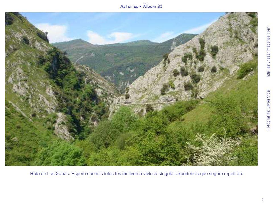 7 Asturias - Álbum 31 Fotografías: Javier Vidal http: asturiasenimagenes.com Ruta de Las Xanas. Espero que mis fotos les motiven a vivir su singular e