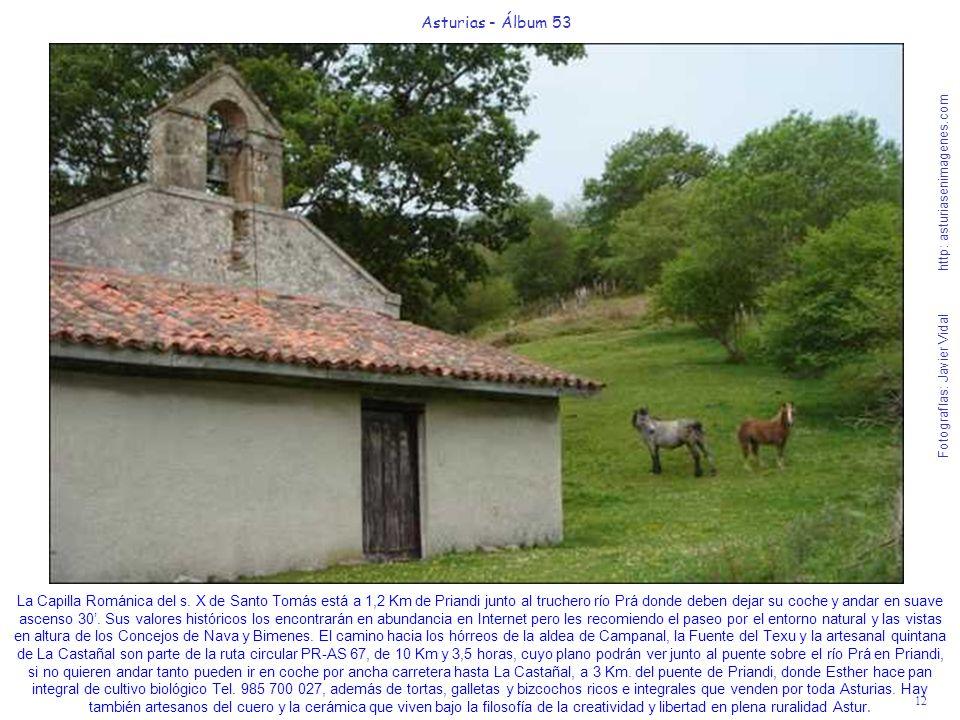 12 Asturias - Álbum 53 Fotografías: Javier Vidal http: asturiasenimagenes.com La Capilla Románica del s.