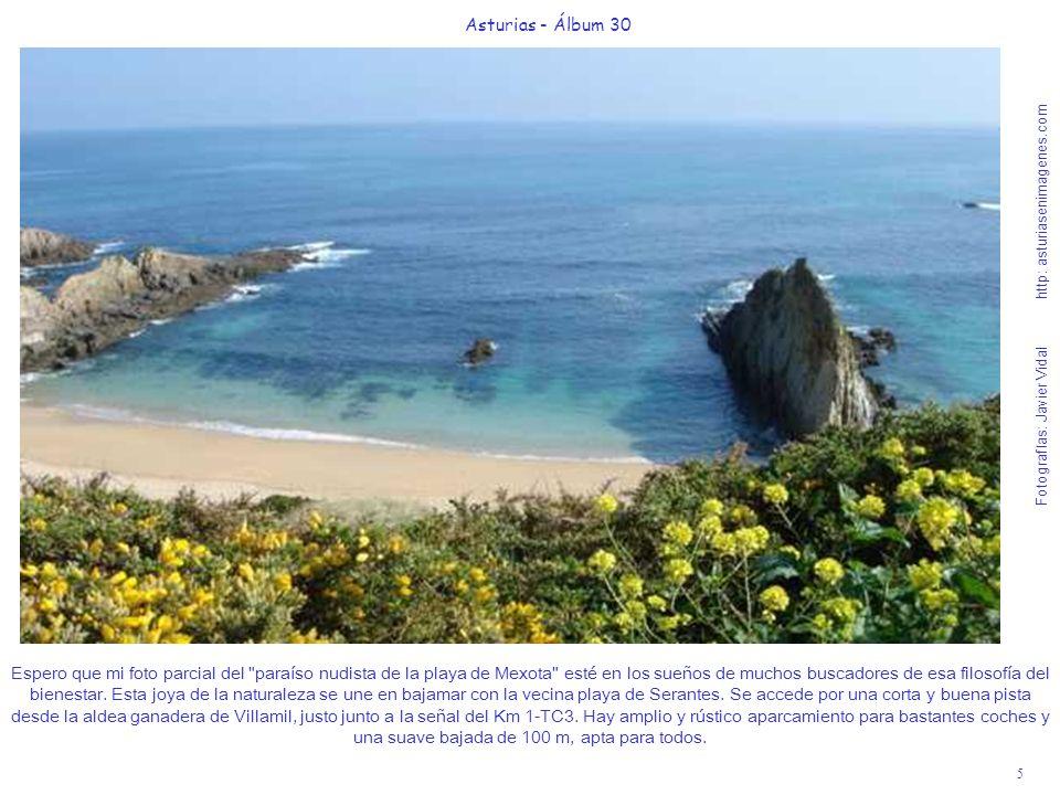 5 Asturias - Álbum 30 Fotografías: Javier Vidal http: asturiasenimagenes.com Espero que mi foto parcial del