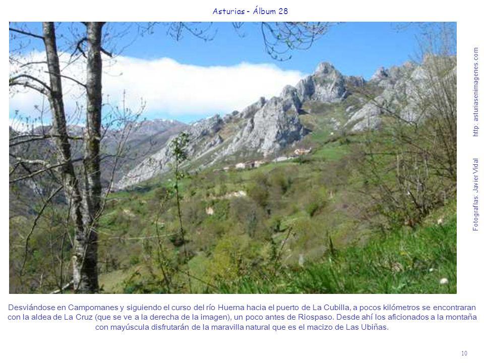 10 Asturias - Álbum 28 Fotografías: Javier Vidal http: asturiasenimagenes.com Desviándose en Campomanes y siguiendo el curso del río Huerna hacia el p