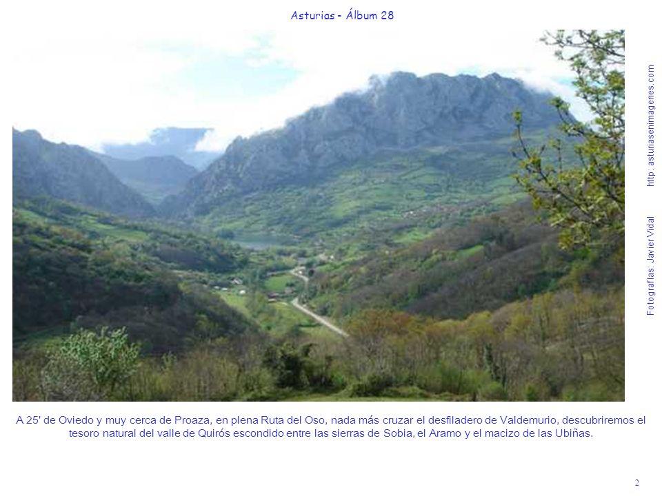 2 Asturias - Álbum 28 Fotografías: Javier Vidal http: asturiasenimagenes.com A 25' de Oviedo y muy cerca de Proaza, en plena Ruta del Oso, nada más cr