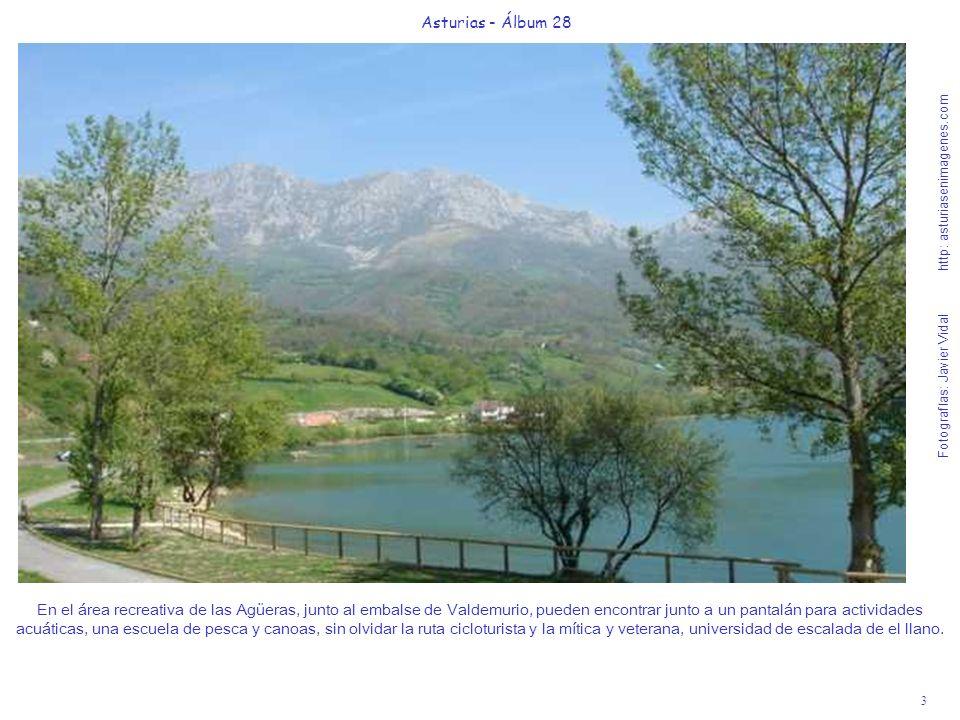3 Asturias - Álbum 28 Fotografías: Javier Vidal http: asturiasenimagenes.com En el área recreativa de las Agüeras, junto al embalse de Valdemurio, pue