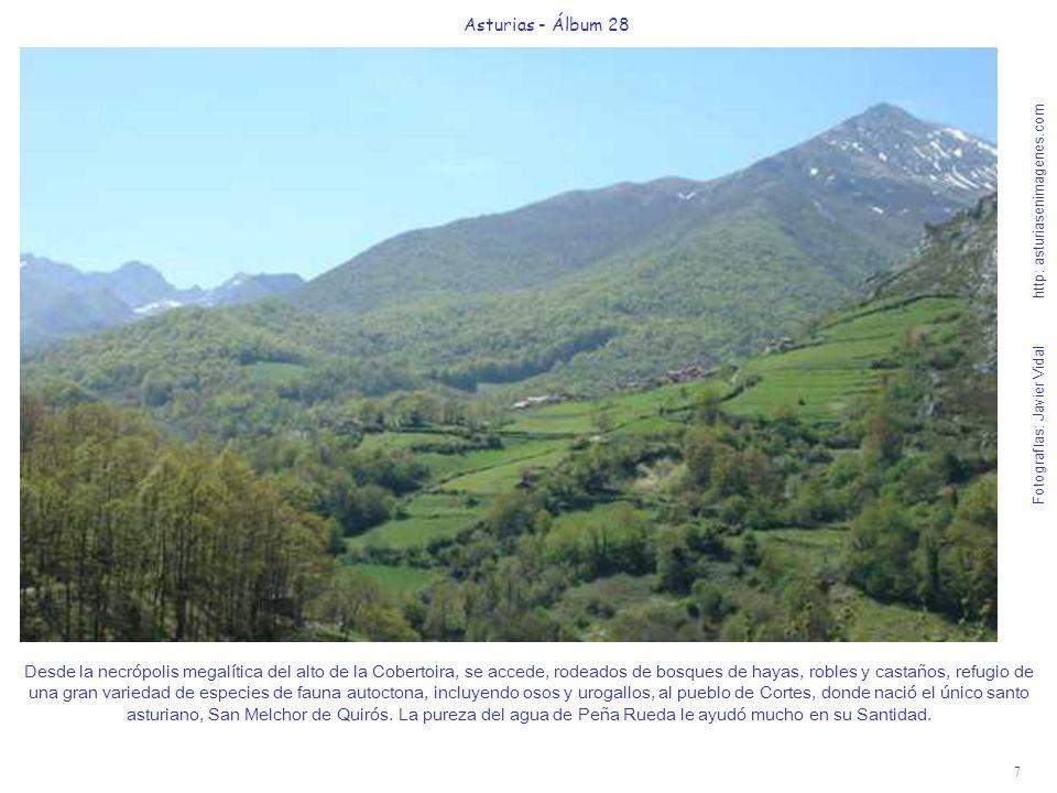 7 Asturias - Álbum 28 Fotografías: Javier Vidal http: asturiasenimagenes.com Desde la necrópolis megalítica del alto de la Cobertoira, se accede, rode