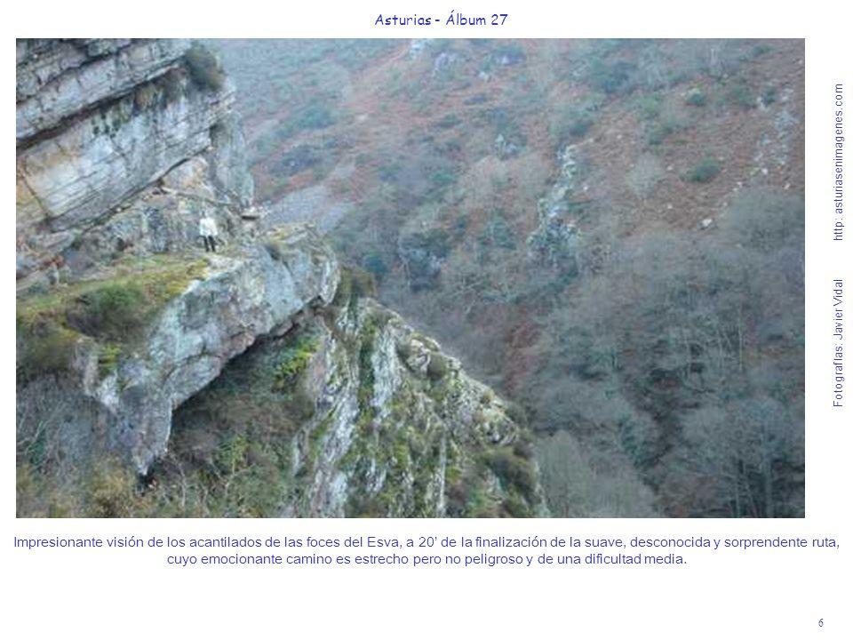 6 Asturias - Álbum 27 Fotografías: Javier Vidal http: asturiasenimagenes.com Impresionante visión de los acantilados de las foces del Esva, a 20 de la