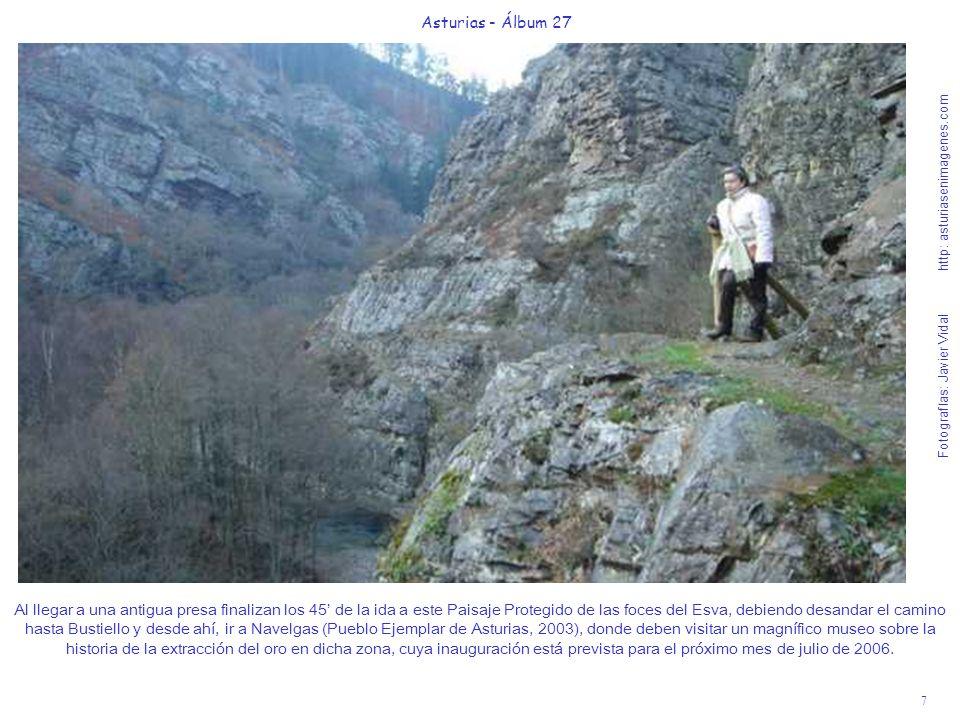 7 Asturias - Álbum 27 Fotografías: Javier Vidal http: asturiasenimagenes.com Al llegar a una antigua presa finalizan los 45 de la ida a este Paisaje P