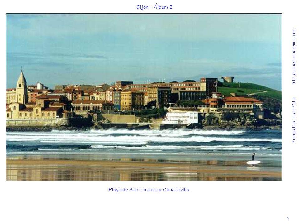 6 Gijón - Álbum 2 Fotografías: Javier Vidal http: asturiasenimagenes.com Playa de San Lorenzo y Cimadevilla.
