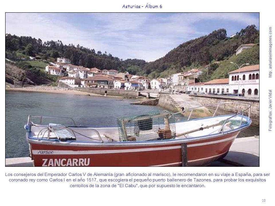 10 Asturias - Álbum 6 Fotografías: Javier Vidal http: asturiasenimagenes.com Los consejeros del Emperador Carlos V de Alemania (gran aficionado al mar