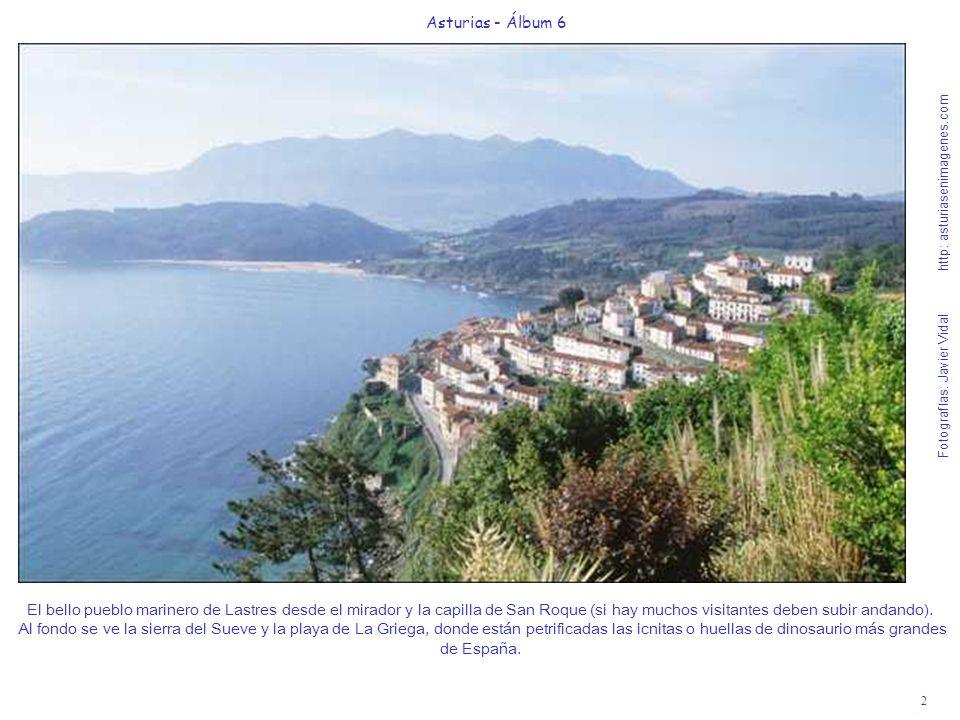 2 Asturias - Álbum 6 Fotografías: Javier Vidal http: asturiasenimagenes.com El bello pueblo marinero de Lastres desde el mirador y la capilla de San R