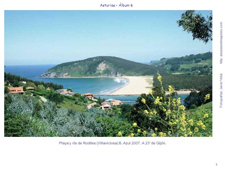 6 Asturias - Álbum 6 Fotografías: Javier Vidal http: asturiasenimagenes.com Playa y ría de Rodiles (Villaviciosa) B. Azul 2007. A 23' de Gijón.
