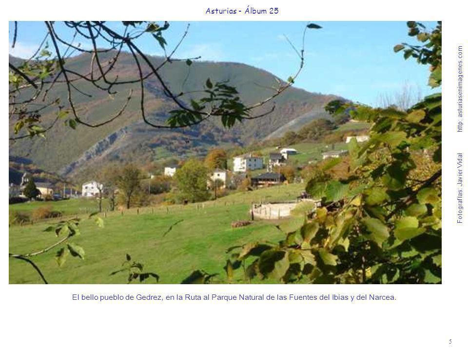 6 Asturias - Álbum 25 Fotografías: Javier Vidal http: asturiasenimagenes.com Iglesia y huerta del pueblo Monasterio de Hermo, en la Ruta al Parque Natural de las Fuentes del Ibias y del Narcea.