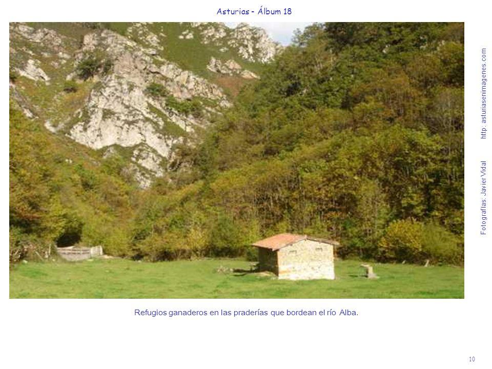 10 Asturias - Álbum 18 Fotografías: Javier Vidal http: asturiasenimagenes.com Refugios ganaderos en las praderías que bordean el río Alba.