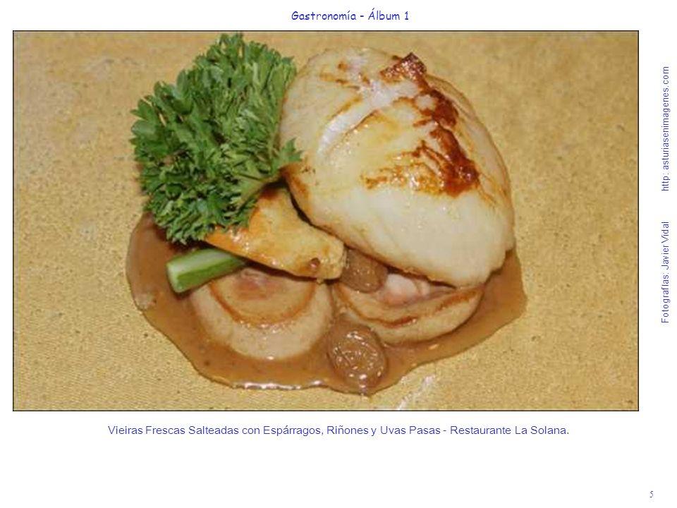 6 Gastronomía - Álbum 1 Fotografías: Javier Vidal http: asturiasenimagenes.com Parrillada de Marisco - Restaurante La Zamorana.