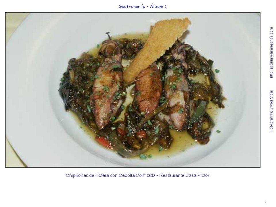 8 Gastronomía - Álbum 1 Fotografías: Javier Vidal http: asturiasenimagenes.com Ensalada de parrocha (sardina) marinada con Gelatina de Sidra Asturiana - Restaurante La Galana.