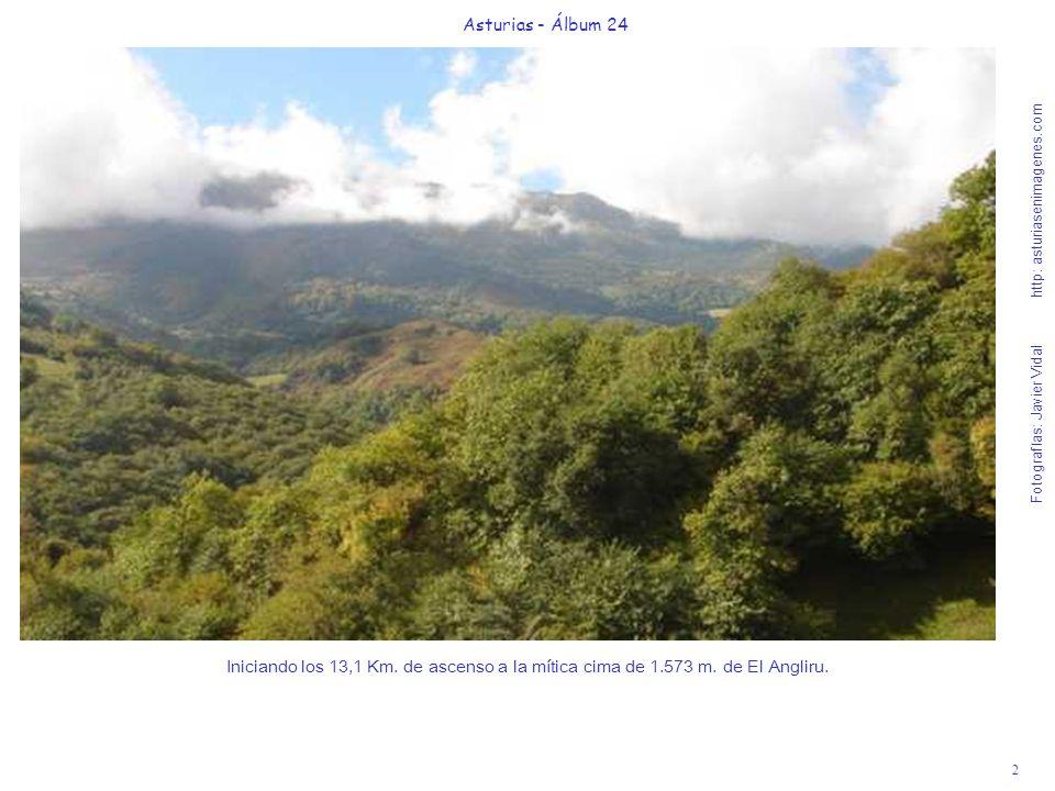 2 Asturias - Álbum 24 Fotografías: Javier Vidal http: asturiasenimagenes.com Iniciando los 13,1 Km. de ascenso a la mítica cima de 1.573 m. de El Angl