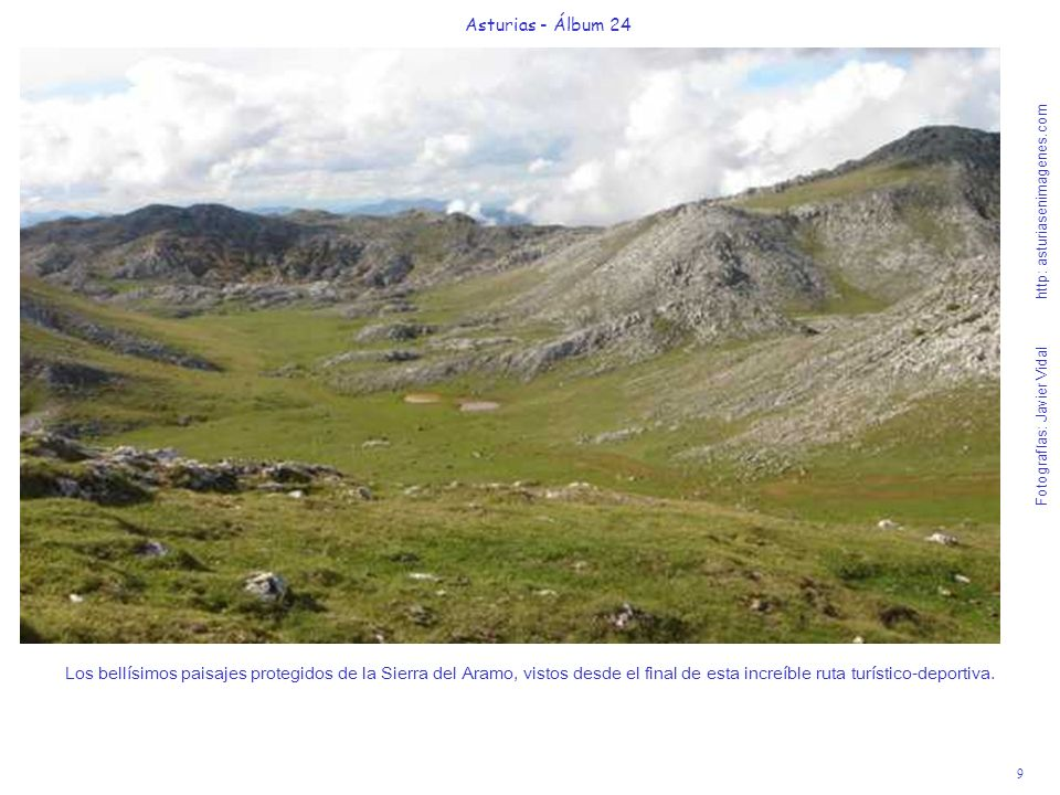 9 Asturias - Álbum 24 Fotografías: Javier Vidal http: asturiasenimagenes.com Los bellísimos paisajes protegidos de la Sierra del Aramo, vistos desde e