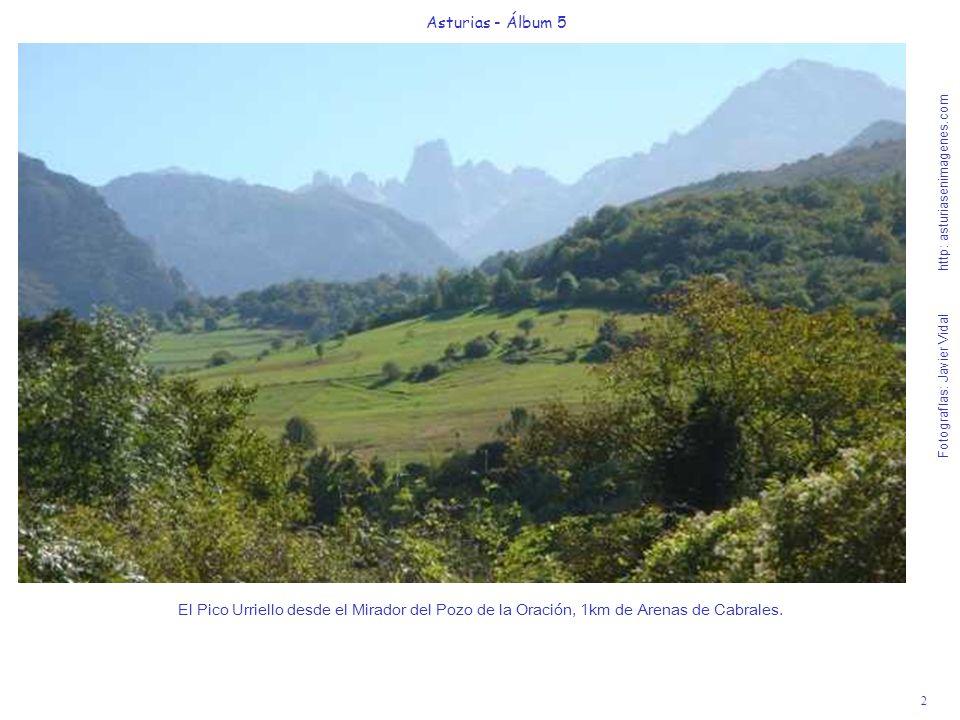 2 Asturias - Álbum 5 Fotografías: Javier Vidal http: asturiasenimagenes.com El Pico Urriello desde el Mirador del Pozo de la Oración, 1km de Arenas de