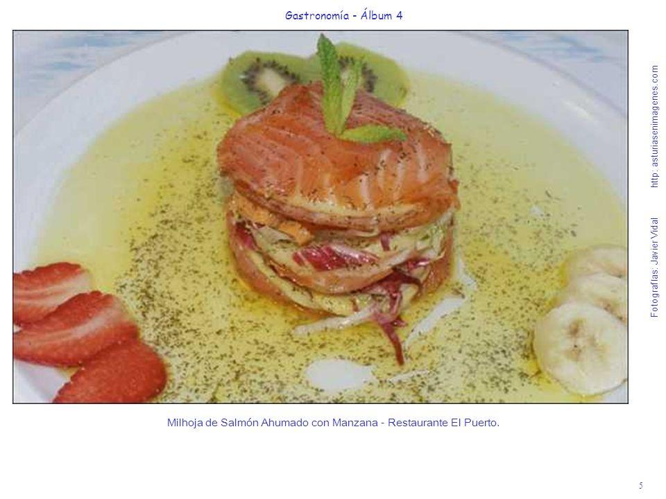 5 Gastronomía - Álbum 4 Fotografías: Javier Vidal http: asturiasenimagenes.com Milhoja de Salmón Ahumado con Manzana - Restaurante El Puerto.