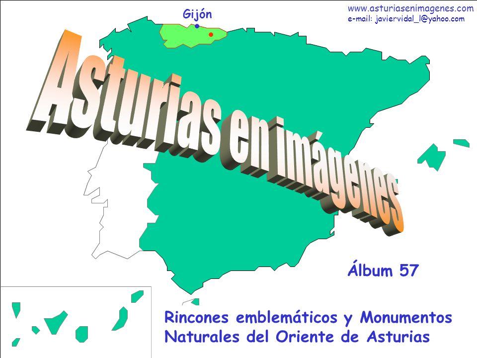 1 Asturias - Álbum 57 Gijón Rincones emblemáticos y Monumentos Naturales del Oriente de Asturias Álbum 57 www.asturiasenimagenes.com e-mail: javiervid