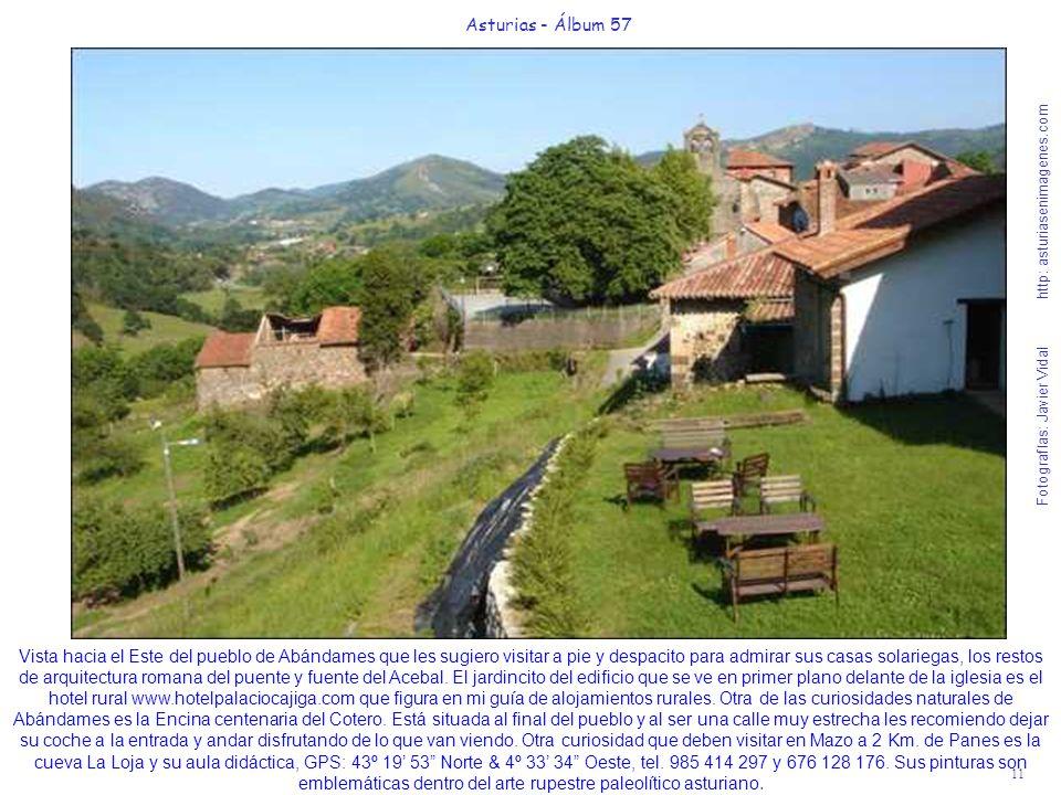 11 Asturias - Álbum 57 Fotografías: Javier Vidal http: asturiasenimagenes.com Vista hacia el Este del pueblo de Abándames que les sugiero visitar a pi