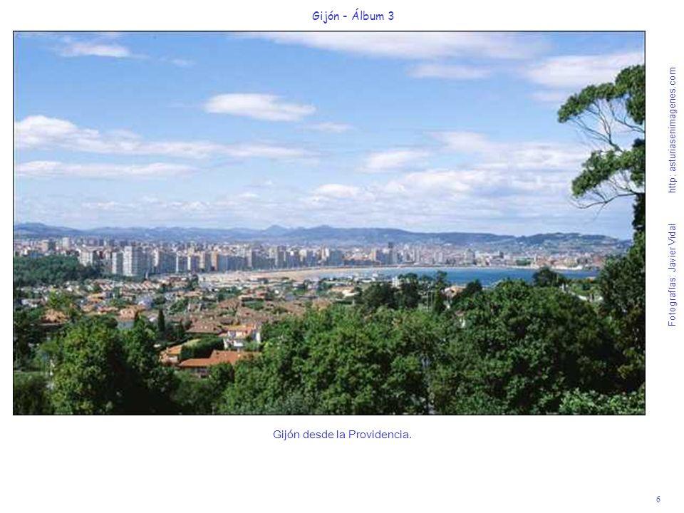 6 Gijón - Álbum 3 Fotografías: Javier Vidal http: asturiasenimagenes.com Gijón desde la Providencia.