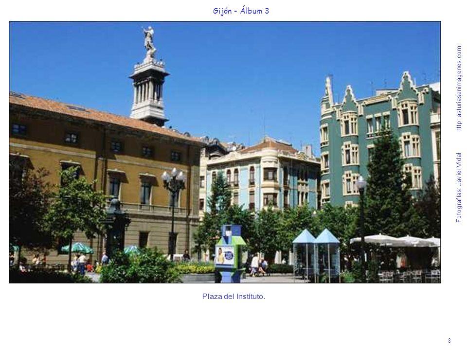 8 Gijón - Álbum 3 Fotografías: Javier Vidal http: asturiasenimagenes.com Plaza del Instituto.
