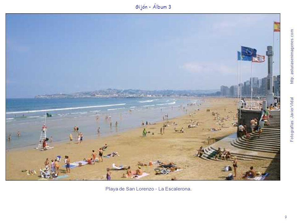 9 Gijón - Álbum 3 Fotografías: Javier Vidal http: asturiasenimagenes.com Playa de San Lorenzo - La Escalerona.