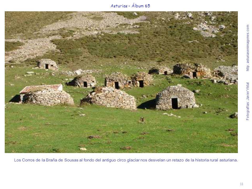 11 Asturias - Álbum 65 Fotografías: Javier Vidal http: asturiasenimagenes.com Los Corros de la Braña de Sousas al fondo del antiguo circo glaciar nos
