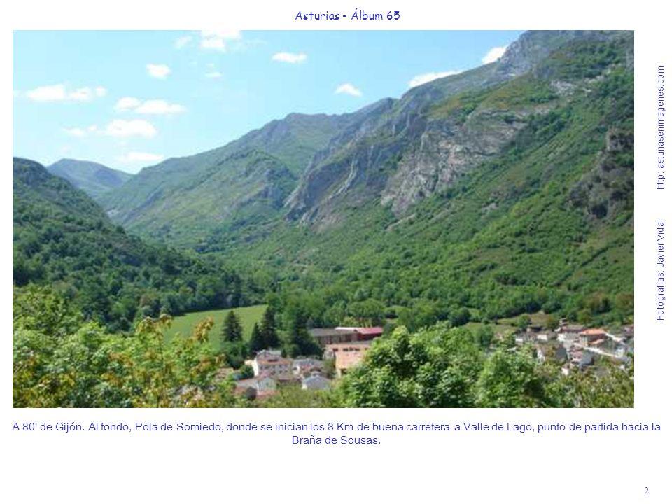 2 Asturias - Álbum 65 Fotografías: Javier Vidal http: asturiasenimagenes.com A 80' de Gijón. Al fondo, Pola de Somiedo, donde se inician los 8 Km de b