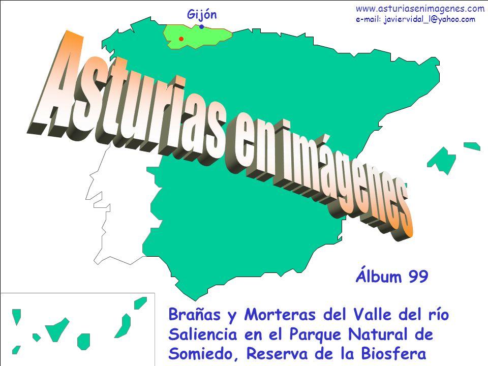 1 Asturias - Álbum 99 Gijón Brañas y Morteras del Valle del río Saliencia en el Parque Natural de Somiedo, Reserva de la Biosfera Álbum 99 www.asturia
