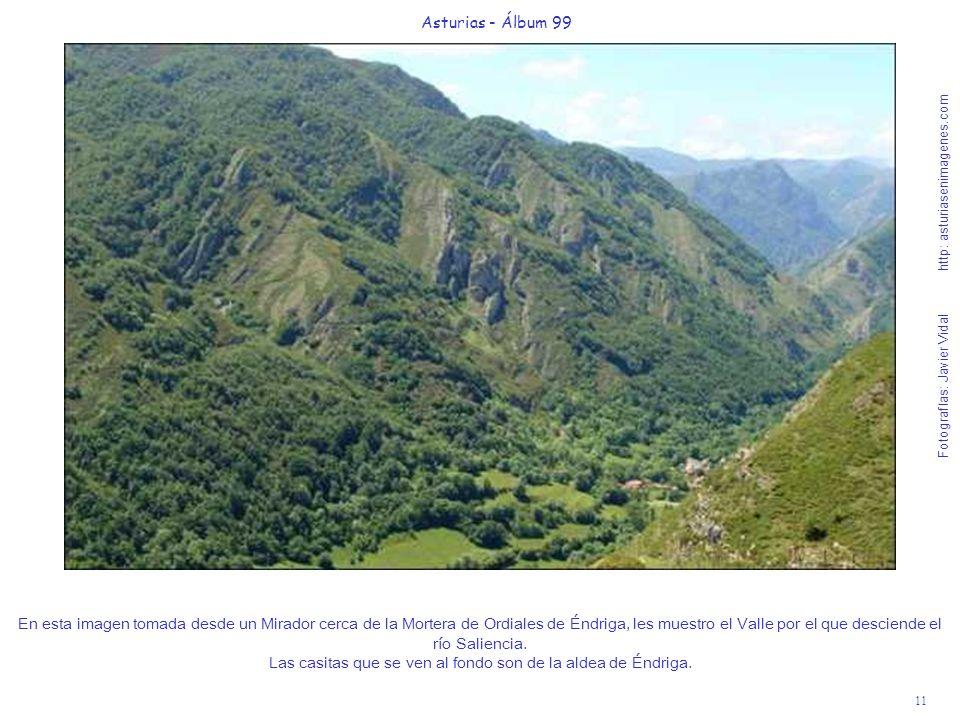 11 Asturias - Álbum 99 Fotografías: Javier Vidal http: asturiasenimagenes.com En esta imagen tomada desde un Mirador cerca de la Mortera de Ordiales d