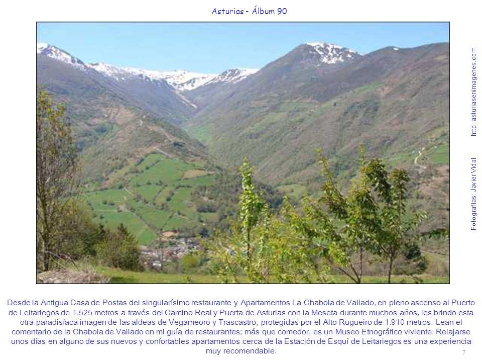 7 Asturias - Álbum 90 Fotografías: Javier Vidal http: asturiasenimagenes.com Desde la Antigua Casa de Postas del singularísimo restaurante y Apartamen