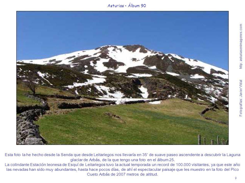 9 Asturias - Álbum 90 Fotografías: Javier Vidal http: asturiasenimagenes.com Esta foto la he hecho desde la Senda que desde Leitariegos nos llevaría e