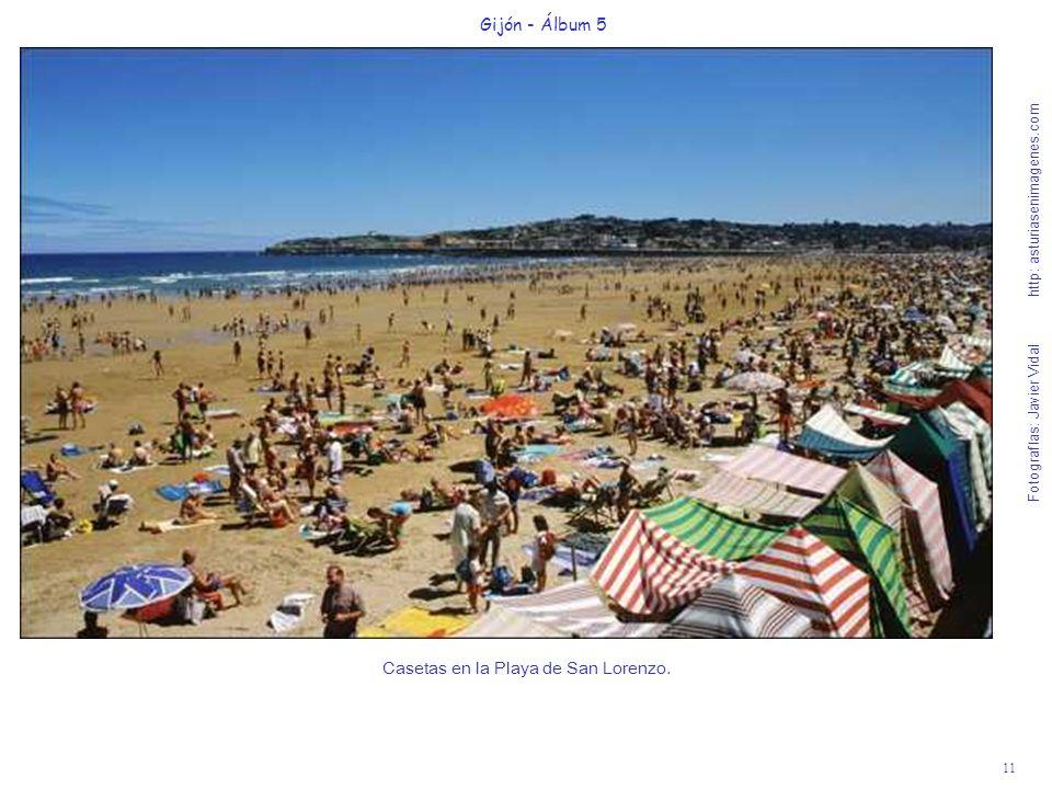 11 Gijón - Álbum 5 Fotografías: Javier Vidal http: asturiasenimagenes.com Casetas en la Playa de San Lorenzo.