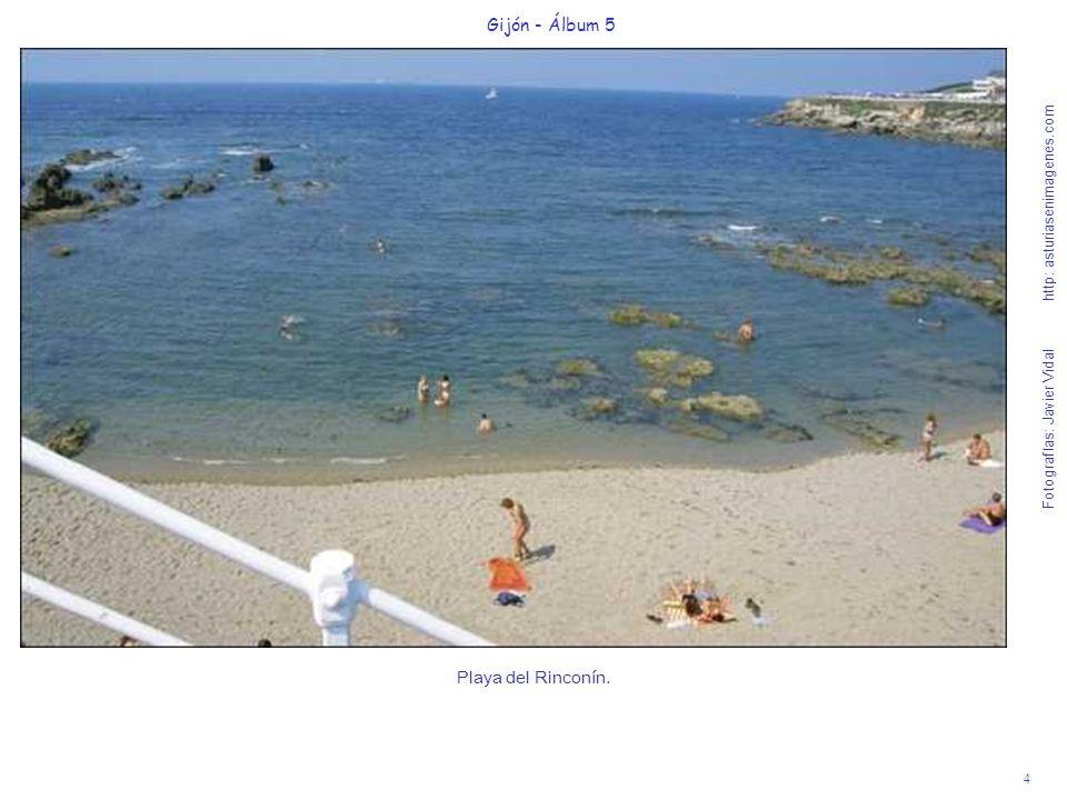 4 Gijón - Álbum 5 Fotografías: Javier Vidal http: asturiasenimagenes.com Playa del Rinconín.