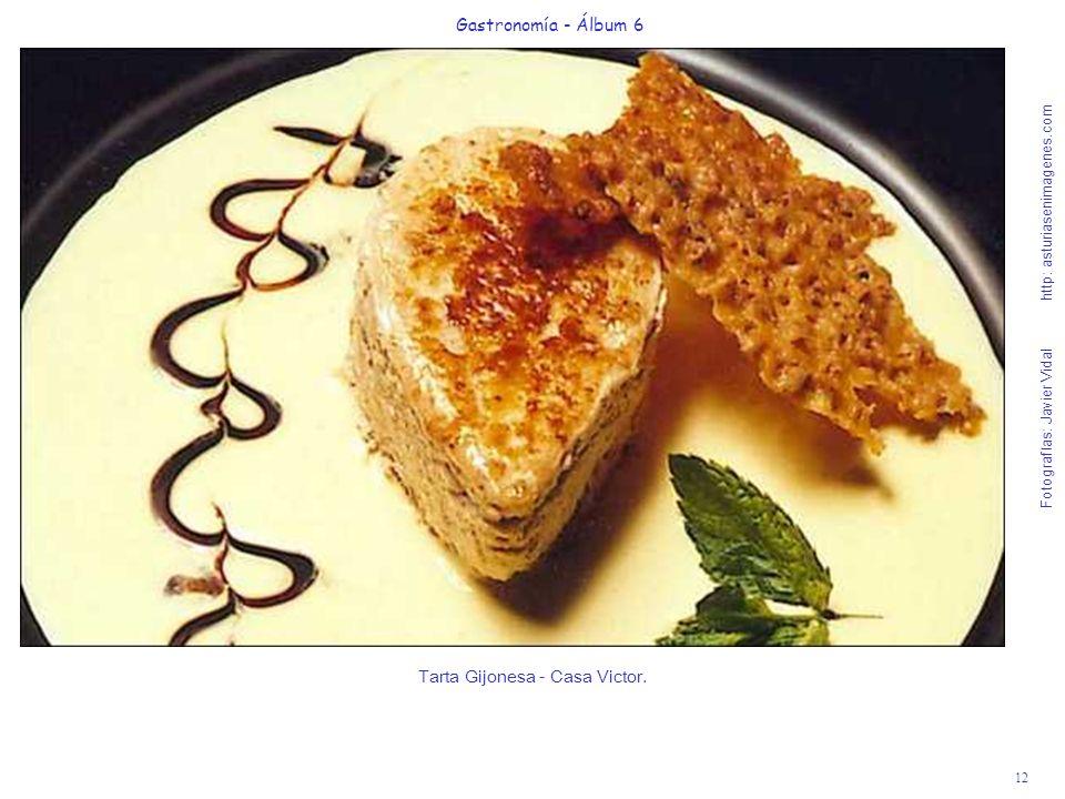 12 Gastronomía - Álbum 6 Fotografías: Javier Vidal http: asturiasenimagenes.com Tarta Gijonesa - Casa Victor.