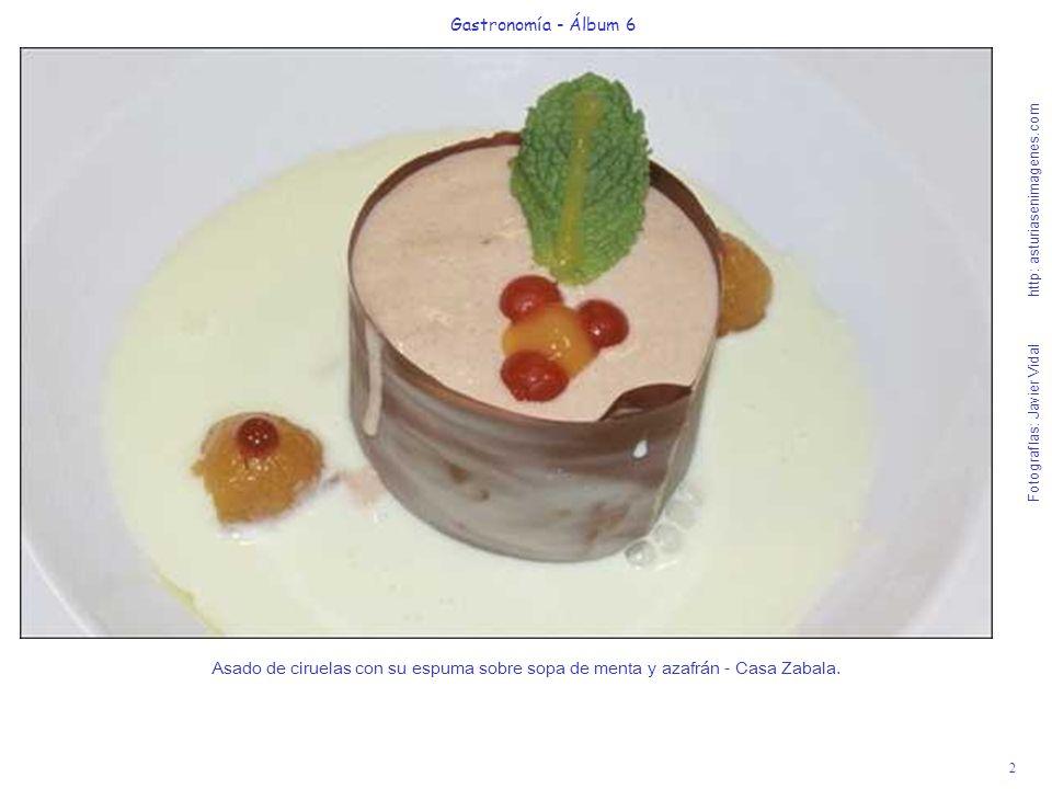 2 Gastronomía - Álbum 6 Fotografías: Javier Vidal http: asturiasenimagenes.com Asado de ciruelas con su espuma sobre sopa de menta y azafrán - Casa Zabala.