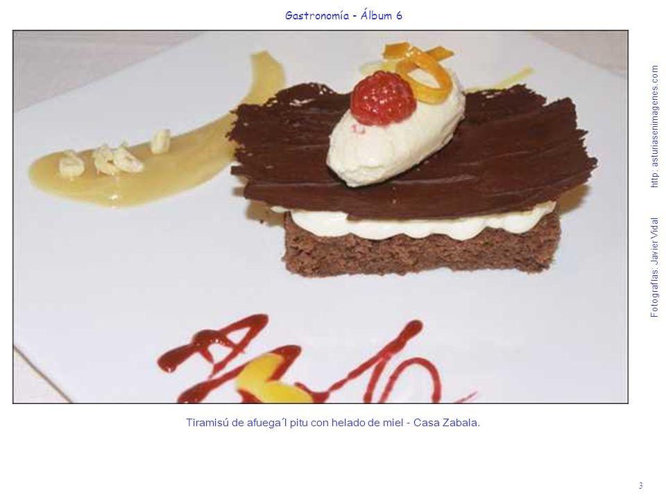3 Gastronomía - Álbum 6 Fotografías: Javier Vidal http: asturiasenimagenes.com Tiramisú de afuega´l pitu con helado de miel - Casa Zabala.